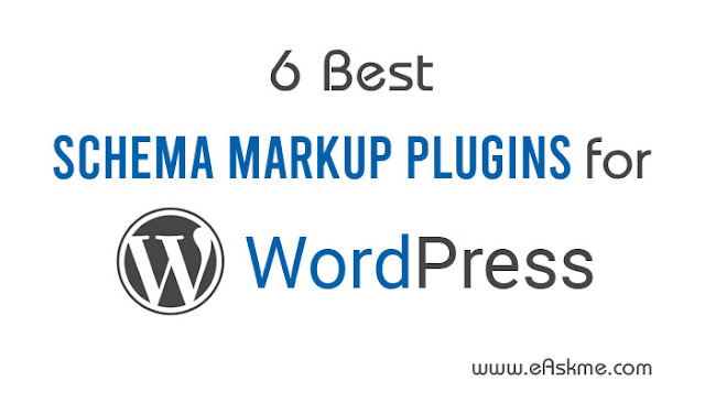 6 Best Schema Markup Plugins for WordPress to Create Rich Snippets: eAskme