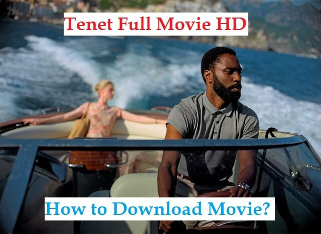Tenet Full Movie Download | How to download Tenet Movie?