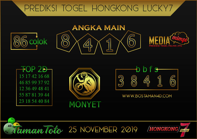 Prediksi Togel HONGKONG LUCKY 7 TAMAN TOTO 25 NOVEMBER 2019