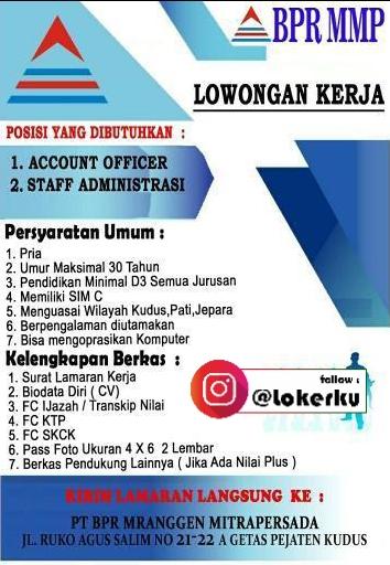 Info Lowongan Kerja Kudus Sebagai Staff Administrasi, Account Officer di PT. BPR Mranggen Mitrapersada Kudus