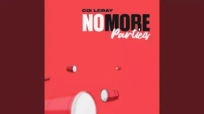 Checkout Coi Leray New Song No More Parties Lyrics on Lyricsaavn