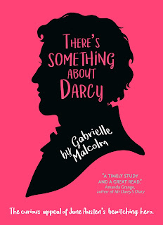 Book cover: There's Something About Darcy by Dr Gabrielle Malcolm