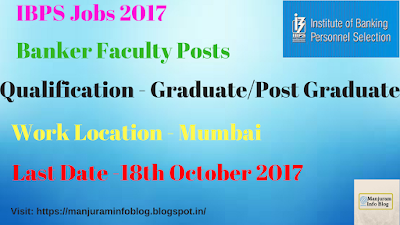 IBPS Recruitment 2017 for Banker Faculty