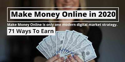 71 Ways To Make Money Online in 2020
