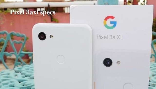 Pixel 3axl specs Where is the difference?