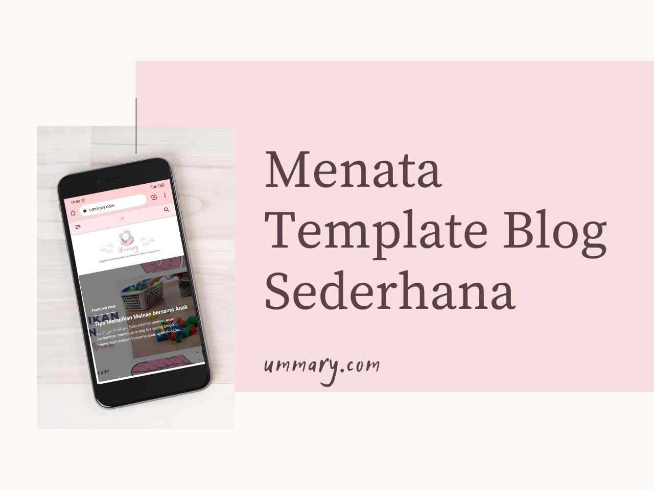 Menata Template Blog Sederhana