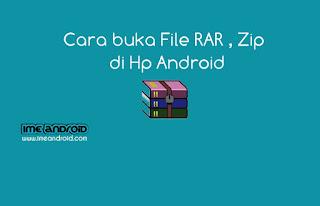Cara buka file rar,Zip, di hp android