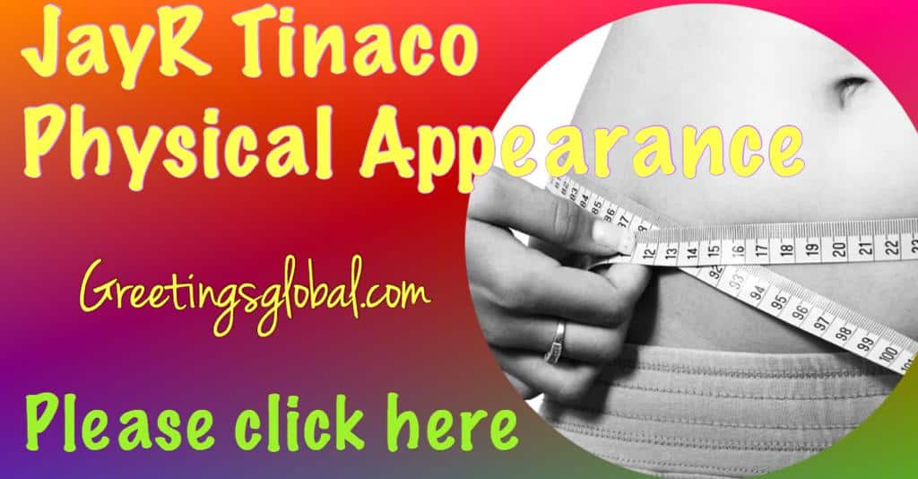 JayR-Tinaco-Physical-Appearance