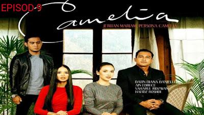 Tonton Drama Camelia Episod 9