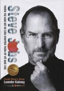 Steve Jobs - Thiên Tài Gàn Dở Và Câu Chuyện Thần Kỳ Về Quả Táo - Nhiều Tác Giả