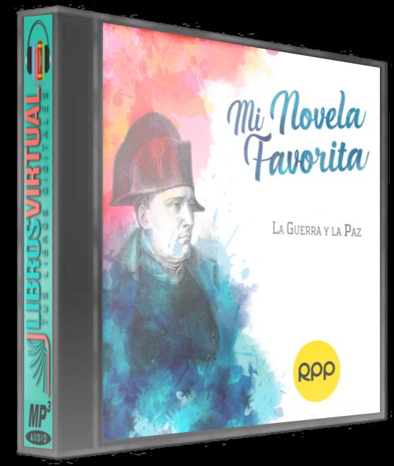 Mi Novela Favorita: CD12 – La Guerra y la Paz