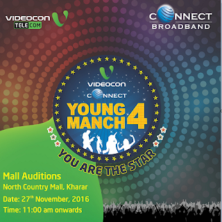 Videocon Connect to conduct 'Young Manch 4' Chandigarh  Auditions at North Country Mall