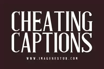 cheating-captions