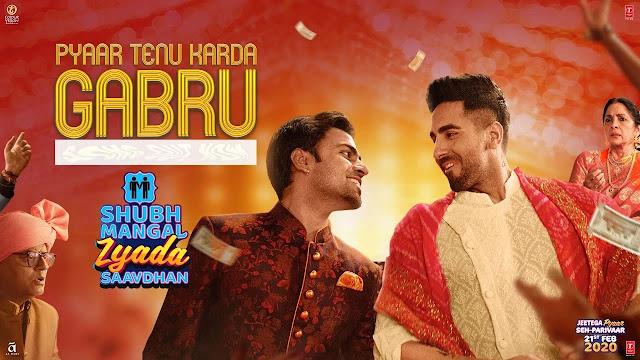 Pyaar Tenu Karda Gabru (Shubh Mangal Zyada Saavdhan) - Ayushmann K Jeetu, Yo Yo Honey Singh