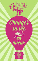 Changer sa vie mais en mieux
