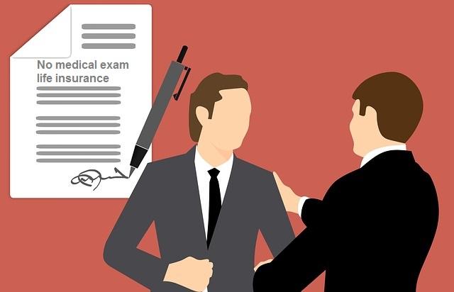 Why Get A No Exam Life Insurance Policy: No Exam Life Insurance