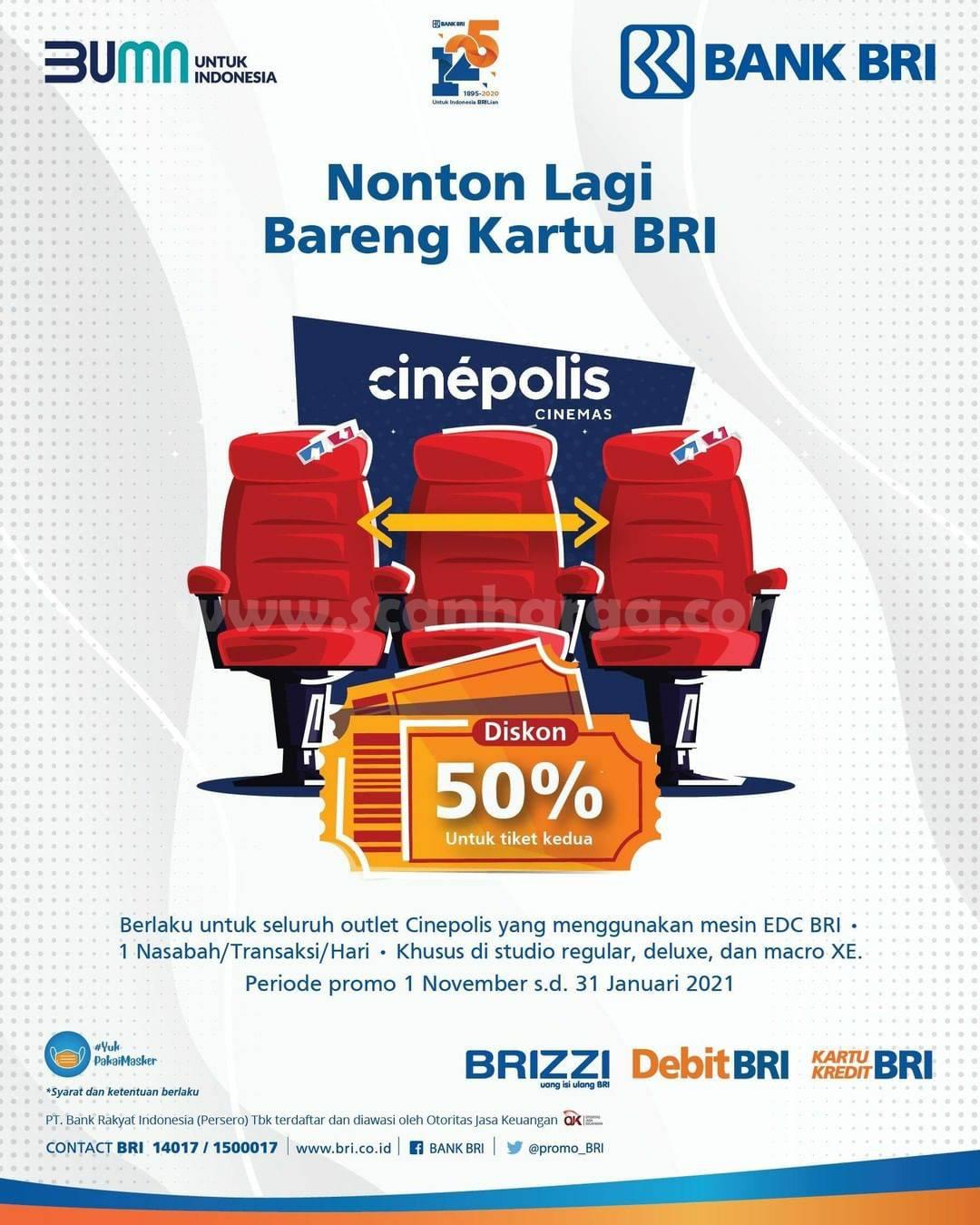 Promo Cinepolis Diskon 50% untuk tiket kedua menggunakan Kartu BRI