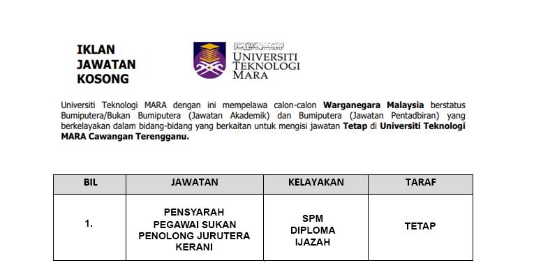 Jawatan Kosong di UiTM Terengganu [ Jawatan Pentadbiran & Akademik ]