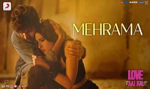 मेहरमा - Mehrama Song Lyrics – Love Aaj Kal
