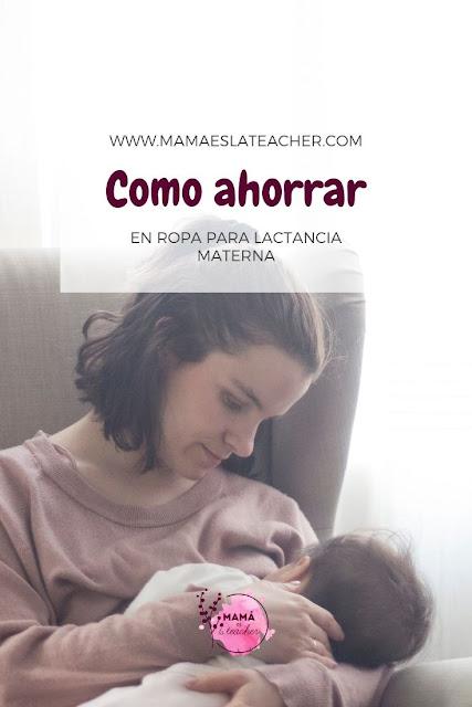 Ahorrar en ropa para lactancia materna