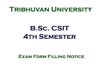 B.Sc. CSIT 4th Semester Exam Form Filling Notice: TU
