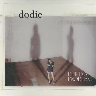 dodie - Build a Problem Music Album Reviews