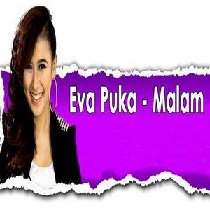 Eva Puka - Malam