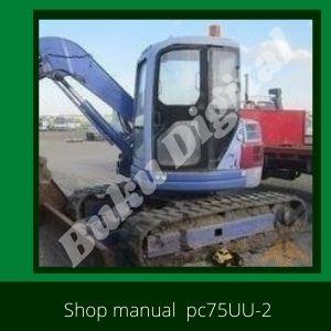 Shop Manual pc75uu-2 excavator komatsu