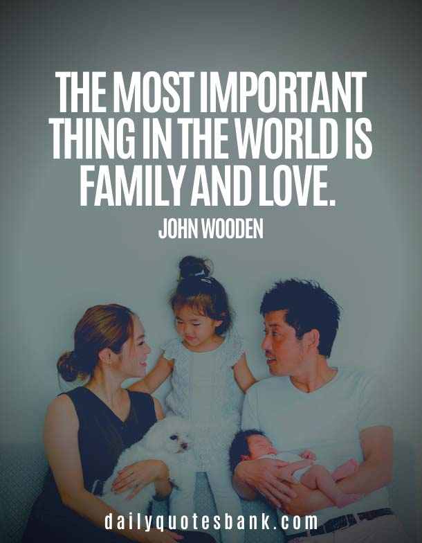 John Wooden Quotes On Love and Family