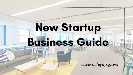 New Startup Company or Business Setup Guide