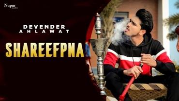 Shareefpna Lyrics - Devender Ahlawat