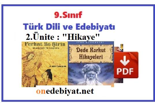 9.Sınıf Edebiyat 2.Ünite Hikaye Ünitesi Konu Anlatımı,Ders Notları PDF