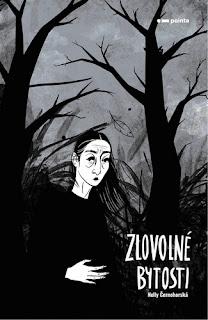 Hororová poezie Zlovolné bytosti (Nelly Černohorská, Pointa)