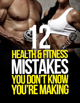 12 Health and Fitness Mistakes