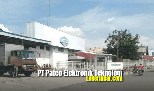 Lowongan Kerja PT Patco Elektronik Teknologi 2021