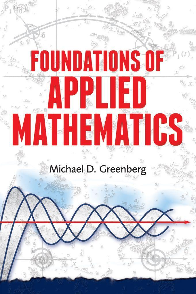 Foundations of Applied Mathematics – Michael D. Greenberg