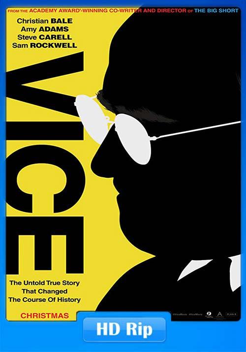 Vice 2019 English HDRip 720p X264 | 480p 300MB | 100MB HEVC