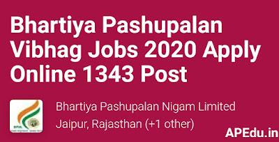 jobs: Bharatiya Pasupalan Nigam 1343 Jobs ... Vacancy Details