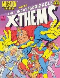 Megaton Man Meets The Uncatergorizable X-Them