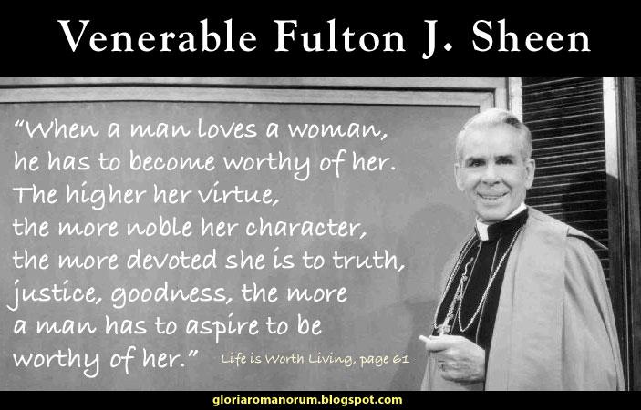 Gloria Romanorum: Venerable Fulton J. Sheen On Courtship