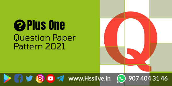 Higher Secondary First year(Plus One) Exam Question Pattern September 2021 by SCERT