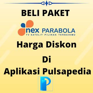 Cara Mendapatkan Paket Nex Parabola Harga Diskon