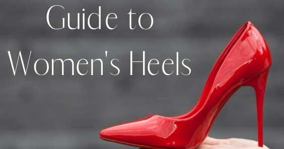 Hướng dẫn về gót chân của phụ nữ: Cách chọn chiều cao gót chân