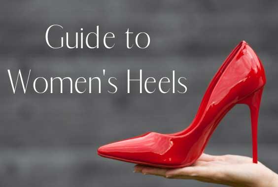 Guide to Women's Heels: How To Choose Heel Height