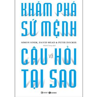 Khám Phá Sứ Mệnh Với Câu Hỏi Tại Sao ebook PDF EPUB AWZ3 PRC MOBI