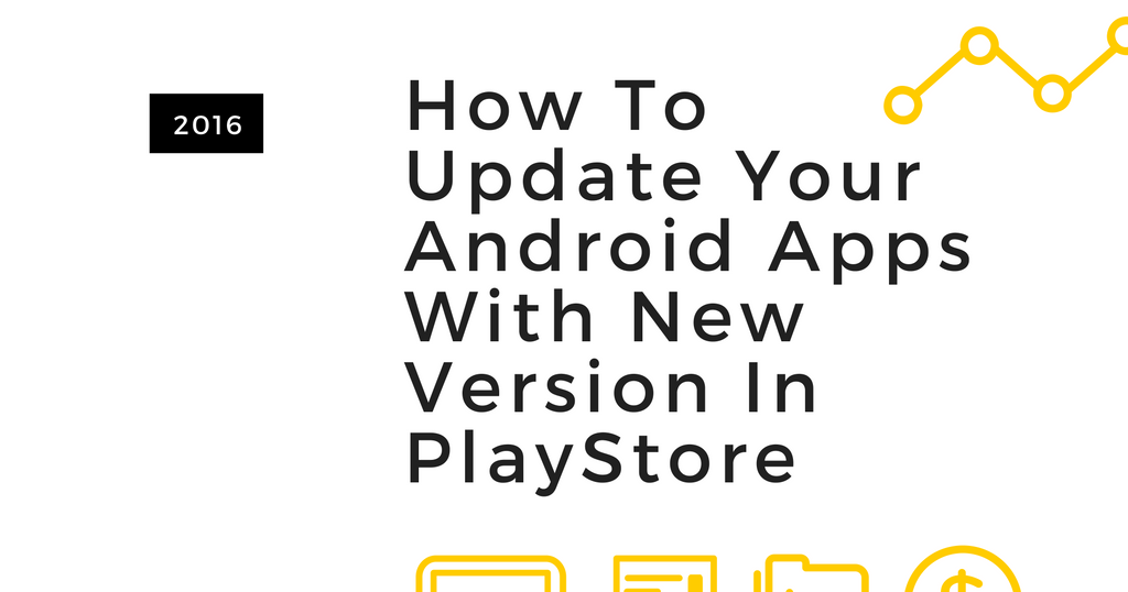 How To Update Your Android App's APK In Google PlayStore