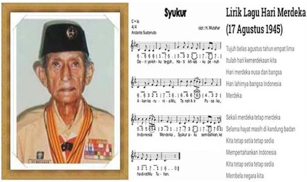 Habib Husein Muthahar Bapak Pramuka Pencipta Lagu 17 Agustus Syukur
