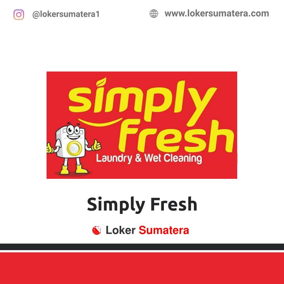 Lowongan Kerja Pekanbaru: Simply Fresh Desember 2020