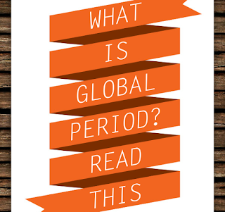 Do you know about Global Period: Read This