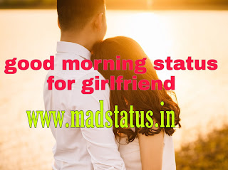 good morning status for girlfriend